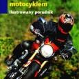 Jazda motocyklem, zarówno dla początkujących, jak i zaawansowanych , zawsze jest pewnego rodzaju wyzwaniem. Głównym zadaniem niniejszego poradnika jest pomoc w samodzielnym doskonaleniu techniki jazdy i panowaniu nad maszyną w […]
