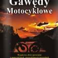 """dziennikimotocyklowe.compolecająprezentowany przez Wydawnictwo Motocyklowe """"Gawędy Motocyklowe"""" wyjątkowy zbióropowiadańo motocyklach, motocyklowych przygodach i wietrze we włosach."""