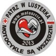Witaj wiosno, witaj nowy sezonie, witajcie wszyscy mionicy, uytkownicy motocykli.