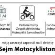 Witajcie, W imieniu własnym oraz posła Macieja Banaszaka informuję o ważnym dla nas motocyklistów wydarzeniu – w dniu 21 listopada 2013 roku w gmachu sejmu o godz. 12:00 odbędzie się […]